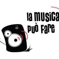 La Musica può fare