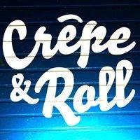 Crêpe&Roll
