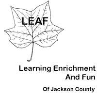 LEAF -Learning Enrichment And Fun of Jackson County