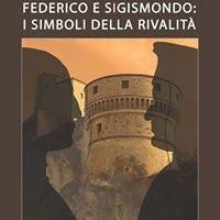 Federico e Sigismondo: i simboli della rivalità