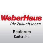 WeberHaus Bauforum Karlsruhe