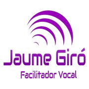 Jaume Giró Facilitador Vocal