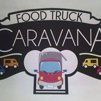 Food Truck Caravana        Espacio Gourmet en la calle.