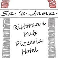 Albergo Pub Ristorante Pizzeria Sa e' Jana