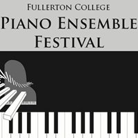 Fullerton College Piano Ensemble Festival