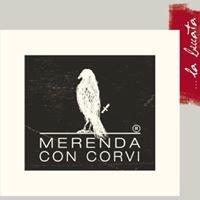 Merenda con corvi - Residenza La Beccata