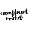 Encraftment Market