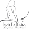 Brief Affairs Lingerie Boutique
