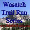 Wasatch Trail Run Series www.RunOnTrails.com
