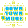 Downtown Muse