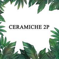Ceramiche 2P