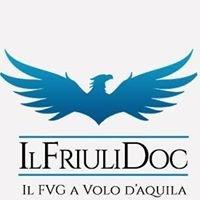 Friuli Doc - Il Friuli Venezia Giulia a volo d'aquila