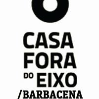 Casa Fora do Eixo Barbacena