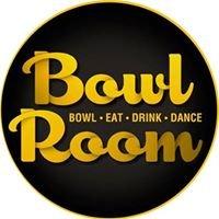 Bowl Room