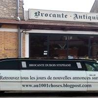 "Brocante Dubois Stéphane  "" au1001choses"""