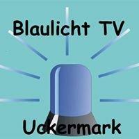 Blaulicht-TVUckermark