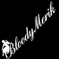 Bloody Merik