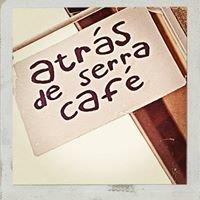 Atrás de Serra Café