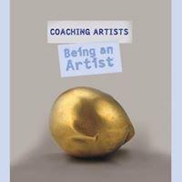 Coaching Artists: Being an Artist