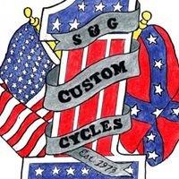 S & G Custom Cycles