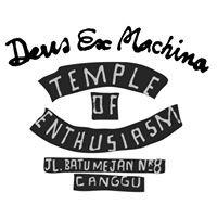 Temple Of Enthusiasm, Deus Ex Machina