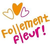 Follement Fleur - Magasins et achats en ligne de fleurs