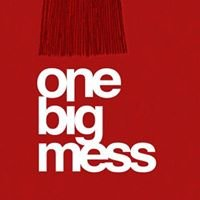 One Big Mess