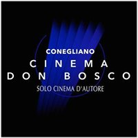 Cinema Don Bosco Conegliano solo cinema d'autore