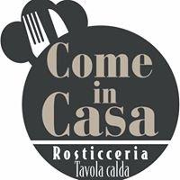 Come in Casa - Rosticceria Tavola Calda