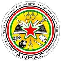 A.N.R.A.C  Associazione Nazionale Rinascita Artistico Culturale