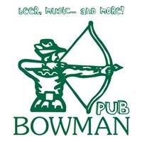 BOWMAN Pub