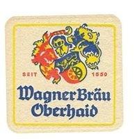 Brauerei Wagner Oberhaid