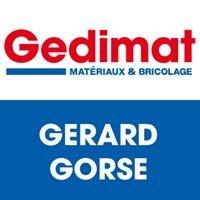 Gedimat Gérard-Gorse