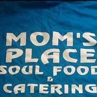 Moms Place Soulfood and Catering
