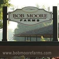 Bob Moore Farms
