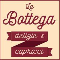 La Bottega Delizie & Capricci