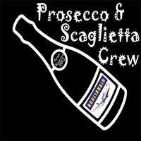 Prosecco & Scaglietta Crew
