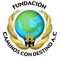 Fundación Caminos Con Destino A.C.