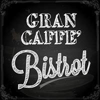 Gran Caffe' Bistrot