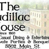The Cadillac House
