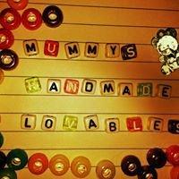 Mummy's Handmade Lovables