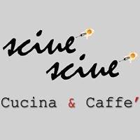 Sciuè Sciuè Cucina & Caffè