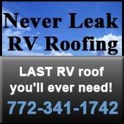 Never Leak RV Roofing/Mobile RV Repair