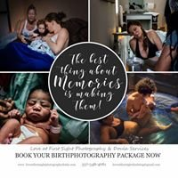Love at First Sight Photography & Doula services