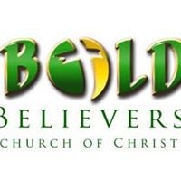 Bold Believers Church of Christ -Trotwood, Ohio
