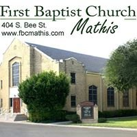 First Baptist Church, Mathis, TX