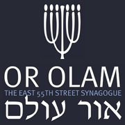 Or Olam - The East 55th Street Synagogue