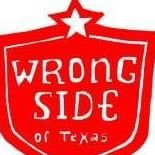 Wrong Side of Texas Records
