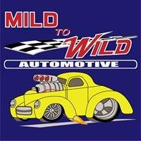 Mild to Wild Automotive