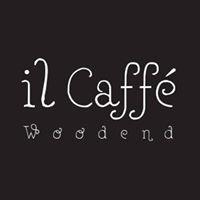 Il Caffé Woodend